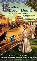 Death at Epsom Downs (A Victorian Mystery) by Robin Paige (2002-02-05)