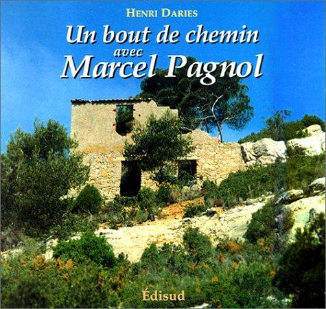 Un bout de chemin avec Marcel Pagnol