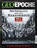 GEO Epoche (mit DVD) / GEO Epoche mit DVD 57/2012 - Deutschland unter dem Hakenkreuz Teil 1 (1933-1936): DVD: Gestapo -