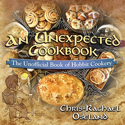 An Unexpected Cookbook: The Unofficial Book of Hobbit Cookery por Chris-Rachael Oseland