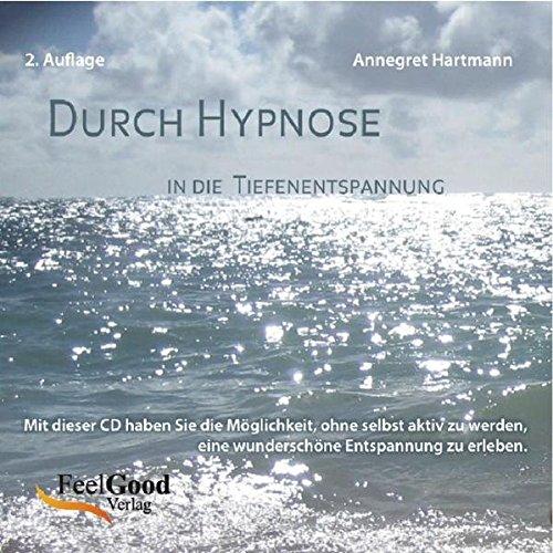 Durch Hypnose in die Tiefenentspannung