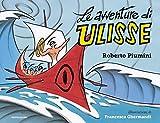 Scarica Libro Le avventure di Ulisse Ediz a colori (PDF,EPUB,MOBI) Online Italiano Gratis