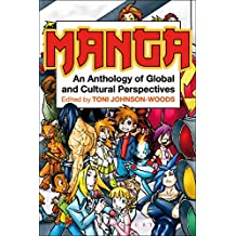 Manga: An Anthology of Global and Cultural Perspectives (English Edition)
