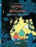 Samedi et Dimanche, tome 1 : Le Paradis des cailloux