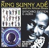 Songtexte von King Sunny Adé & His African Beats - Synchro System & Aura