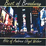 Best Weber Of Andrew Lloyd Webbers - Best of Broadway: Hits of Andrew Lloyd Weber Review