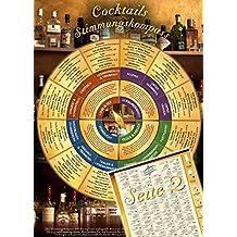 Cocktails Stimmungskompass (2017) –  Welcher Cocktail soll es sein? Entscheiden Sie nach Stimmung, Anlass, Geschmack und Farbe - Mit Rezepten und Tipps zum Selbermachen (DINA4, laminiert)