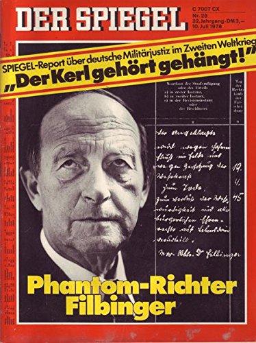Der Spiegel Nr. 28/1978 10.07.1978 Phantom-Richter Filbinger