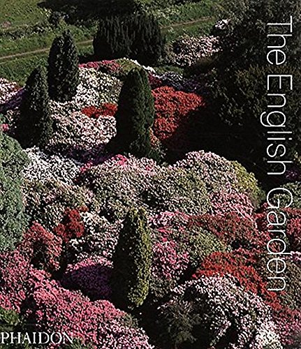 The English Garden: Conceived and edited by Phaidon Editors