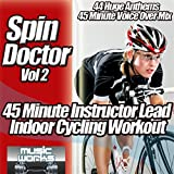 Spin Doctor, Vol. 2 (Voice Over Mix) - The Ultra Indoor Cycling Gym Workout Cycle Coach Voice Over Spinning to Fitness