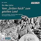 Die 40er Jahre - Vom Dritten Reich zum geteilten Land: Die Chronik des Jahrhunderts 4