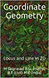 Coordinate Geometry: Locus and Line in 2D (English Edition)