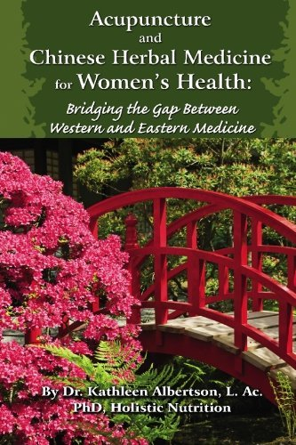 acupuncture-and-chinese-herbal-medicine-for-womens-health-bridging-the-gap-between-western-and-easte