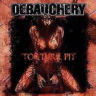 Torture Pit [Explicit]
