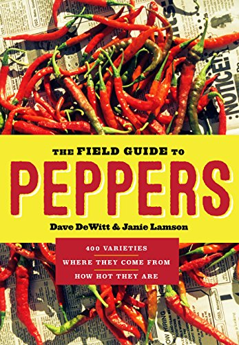 The Field Guide to Peppers (English Edition)