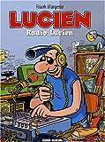 Lucien, Tome 3 - Radio Lucien