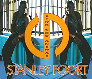 Stanley Foort - Find You Anyway