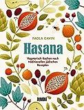 Hasana: Vegetarisch kochen nach traditionellen jüdischen Rezepten - Paola Gavin