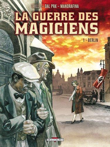 Guerres des magiciens T01 Berlin