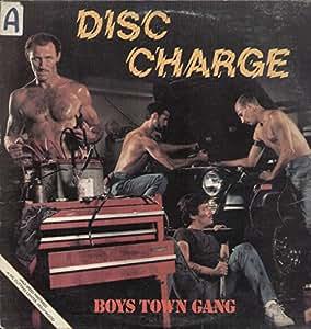 Disc Charge ( LP / Vinyl Schallplatte Disque Record) BOYS TOWN GANG