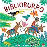Biblioburro: A True Story from Colombia by Jeanette Winter (2011-01-15)