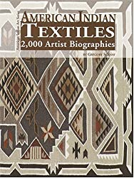 American Indian Textiles: 2,000 Artist Biographies (American Indian Art)