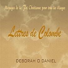 Lettres de Colombe: Messages de la Foi Chretienne pour tous les Usages