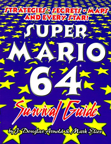 Super Mario 64: Survival Guide por J. Arnold