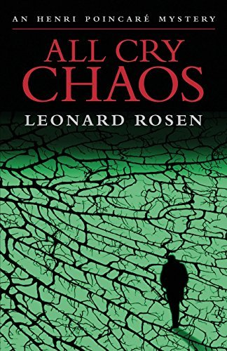 All Cry Chaos by Leonard Rosen (2011-09-01)