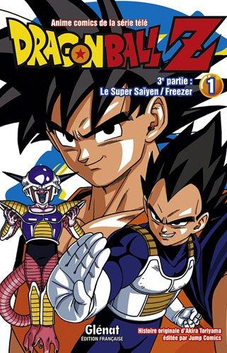 Dragon Ball Z, 3e partie : Le Super Saïyen ; Freezer : Tome 1