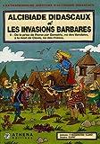 Alcibiade Didascaux et les Invasions Barbares, Tome 2 : De la prise de Rome par Genséric, roi des Vandales, à la mort de Clovis, roi des Francs