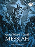 G.F. Handel: Messiah - Full Score (Edited By Alfred Mann) (Dover Vocal Scores)