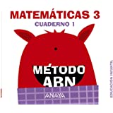 Matemáticas ABN. Nivel 3. Cuaderno 1. (Método ABN)