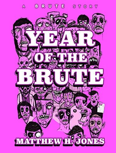 Year Of The Brute (a Brute Story Book 1) por Matthew H. Jones epub