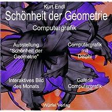 Schönheit der Geometrie, Computergrafik, 1 CD-ROM Ausstellung 'Schönheit der Geometrie'. Computergrafik mit Delphi. Interaktives Bild des Monats. Galerie Computergrafik. Für Windows 98/2000/NT
