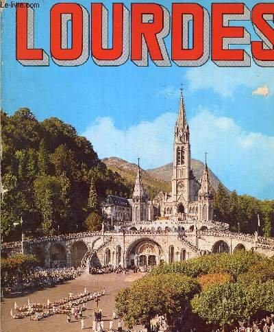 Lourdes la cit mariale en couleur