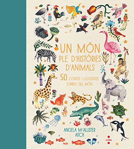 Un món ple d'històries d'animals por Angela McAllister