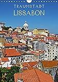 Traumstadt Lissabon (Wandkalender 2018 DIN A4 hoch): Liebenswerte Hauptstadt Portugals (Monatskalender, 14 Seiten ) (CALVENDO Orte) - Andrea Ganz