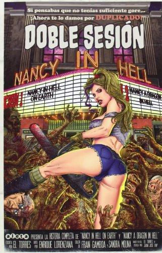 Nancy in Hell: Doble sesión