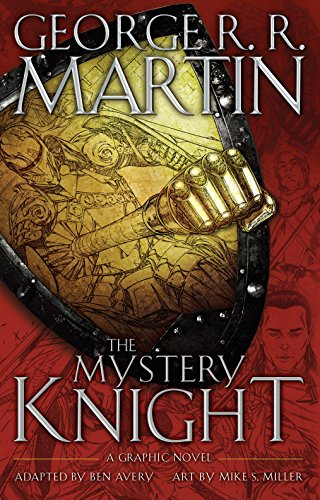 Read pdf the mystery knight a graphic novel ebook library by george a graphic novel free pdf download pdf the mystery knight a graphic novel full collection the mystery knight a graphic novel full ebook fandeluxe Image collections
