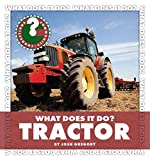 What Does It Do? Tractor (Community Connections: What Does It Do?)