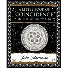 A Little Book of Coincidence in the Solar System (Wooden Books Gift Book)