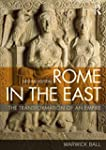 Rome in the East: The Transformation...