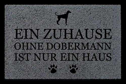 FUSSMATTE Türvorleger EIN ZUHAUSE OHNE [ DOBERMANN ] Hund Flur Viele Farben Dunkelgrau