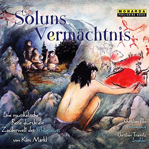 Soluns Vermächtnis: Eine musikalische Reise durch die Zauberwelt des Schlagzeugs