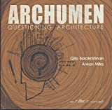 Archumen : Questioning Architecture