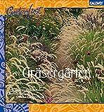 Gräsergärten: Ziergärten für den stimmungsvollen Garten - Kathrin/Christa/Gisela Hofmeister/Brand/Caspersen