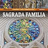 Sagrada Familia par Dosde Editorial