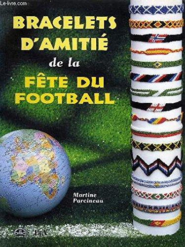 BRACELETS D'AMITIE DE LA FETE DU FOOTBALL