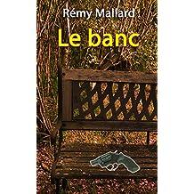 Le banc (Manège t. 4)